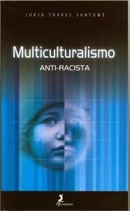 Multicuralismo Anti-Racismo